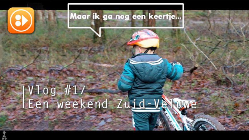 Vlog #17 Een weekend Zuid-Veluwe