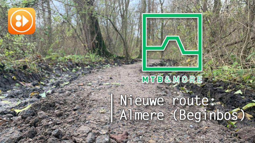 Nieuwe route in Almere: Almere (Beginbos)