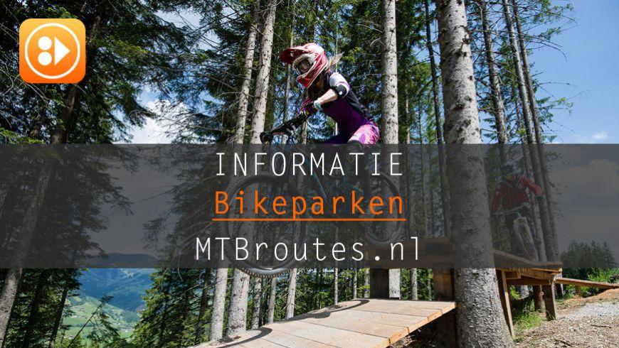 NIEUW: Uitgebreide info over de Nederlandse Bikeparken