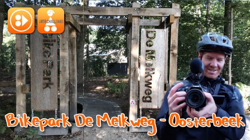 Nieuwe Video Bikepark Oosterbeek