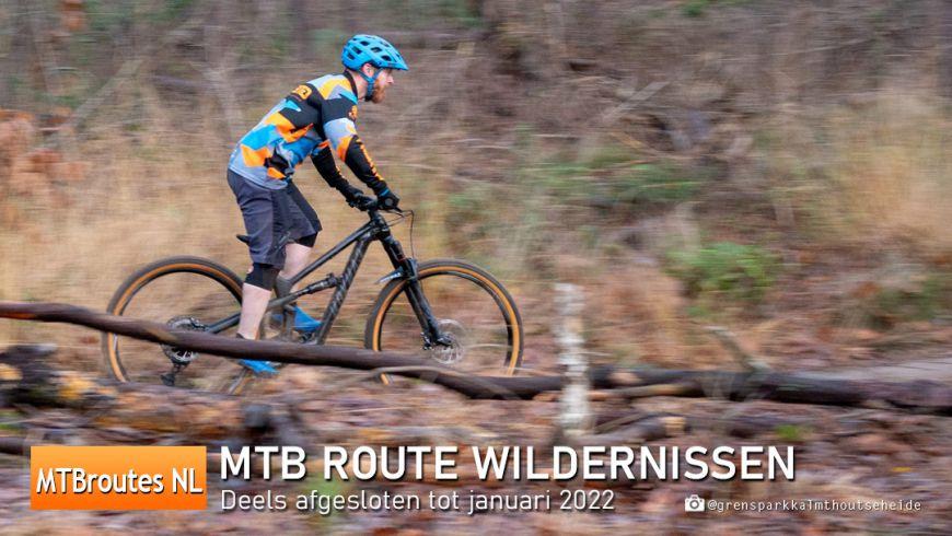MTBroute Wildernissen deels afgesloten