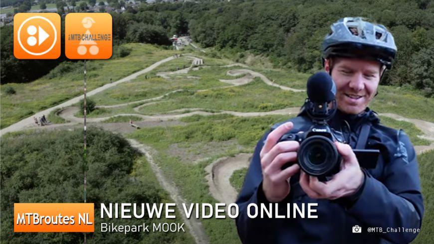 Nieuwe Video Bikepark Mook
