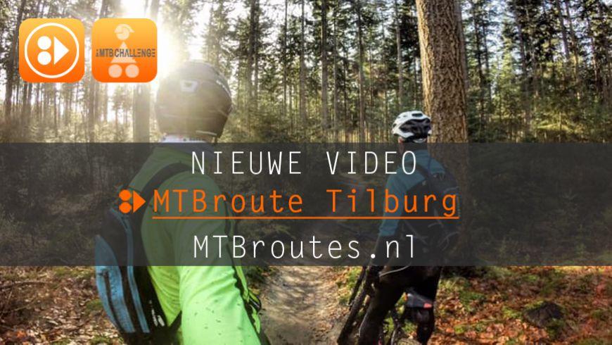 Nieuwe video MTBroute Tilburg