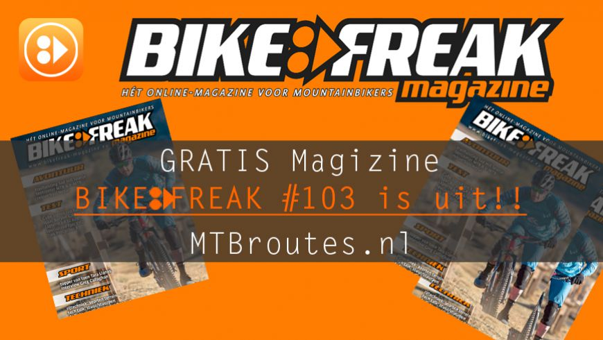 Bikefreak-magazine nummer 103 is uit!
