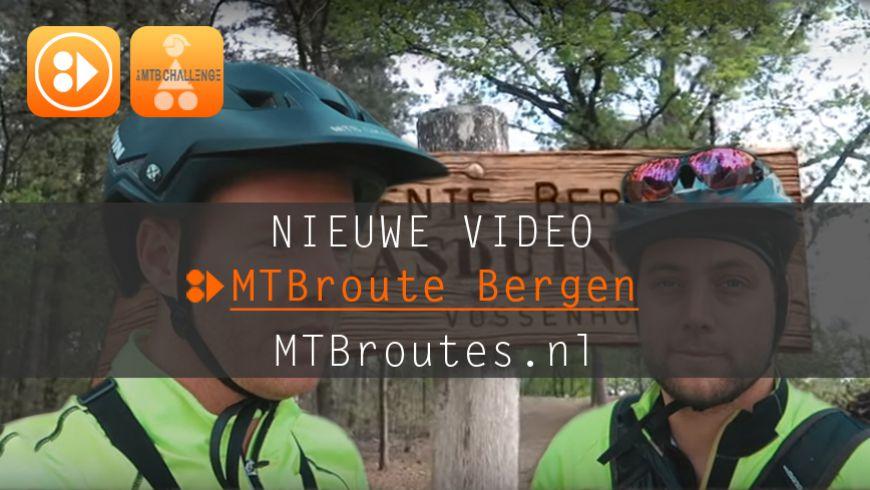 Nieuwe video MTBroute Bergen