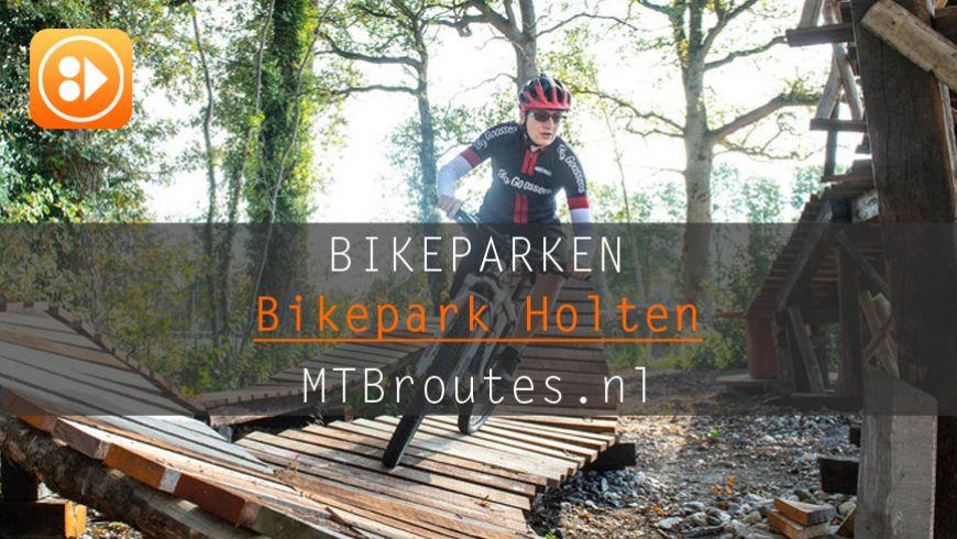 BikePark Holten: speeltuin voor MTBers
