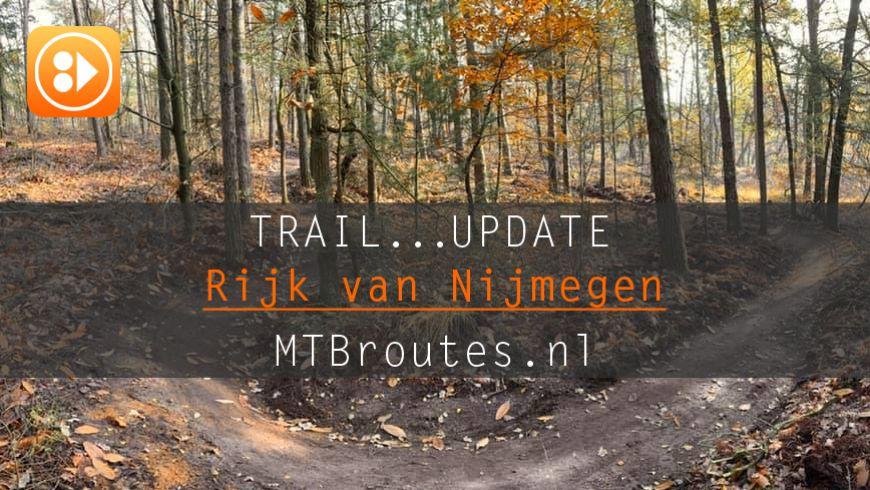Trail Update: Rijk van Nijmegen