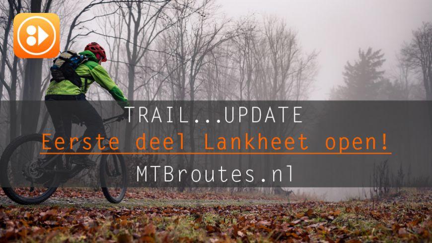 Eerste deel nieuwe route Lankheet open!