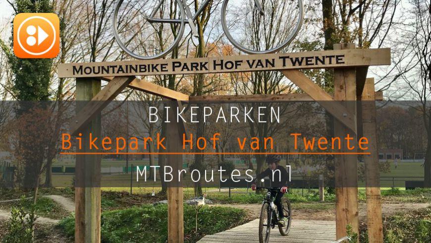 Bikepark Hof van Twente
