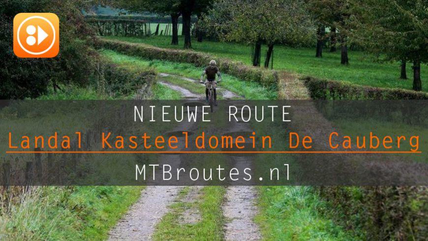 (Ver)Nieuw(d)e route Landal Kasteeldomein De Cauberg