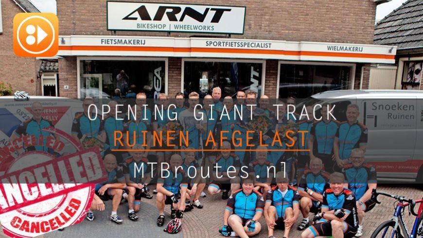 Opening Giant Track Ruinen afgelast.
