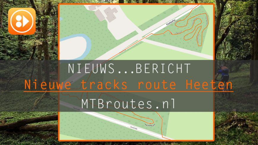 Nieuwe tracks MTBroute Heeten