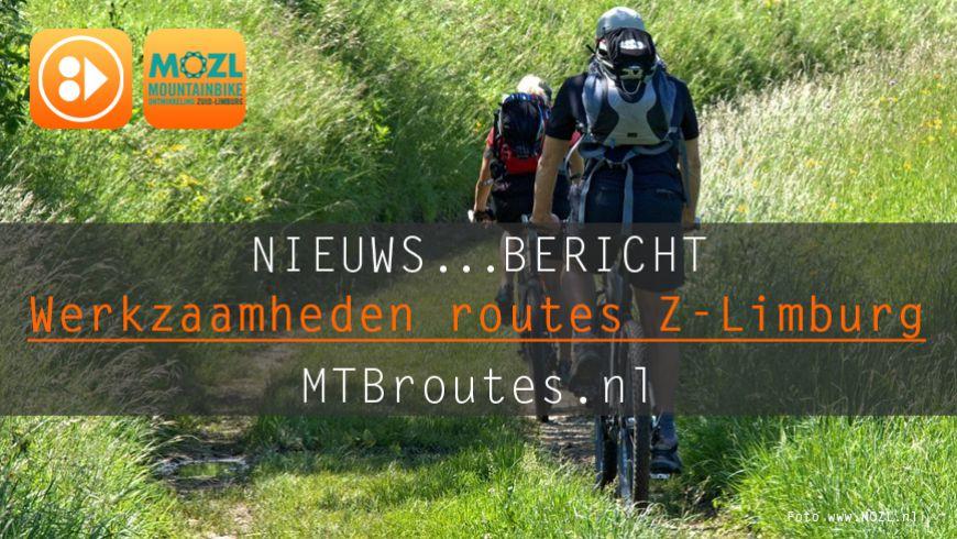 Werkzaamheden MTBroutes Zuid-Limburg