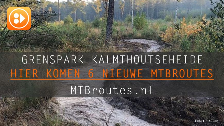 Op deze plek komen zes nieuwe mountainbike routes