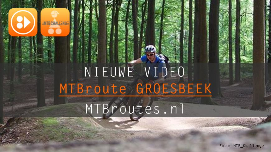Video MTBroute Groesbeek