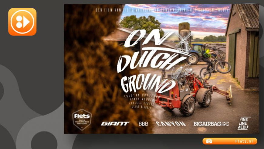 On Dutch Ground - Mountainbike video