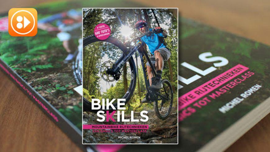 Boeken TIP: Bike Skills - Mountainbike rijtechnieken van basics tot masterclass