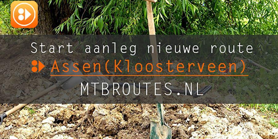 Aanleg Nieuwe MTBroute in Assen