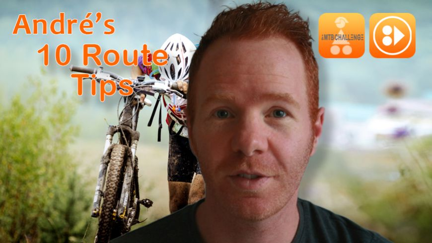 Video: André's 10 Route Tips
